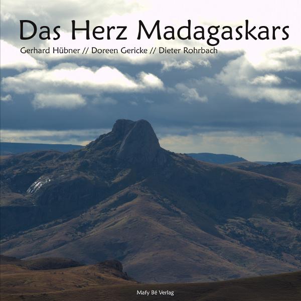 """The Heart of Madagascar"" (German), Doreen Gericke, Gerhard Hübner, Dieter Rohrbach"